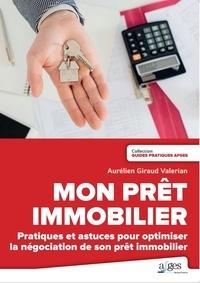 Mon prêt immobilier - Aurélien Giraud Valérian pdf epub