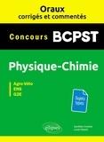 Aurélien Grenier et Louis Péault - Oraux corrigés et commentés Physique-chimie BCPST - Concours Agro-Véto, ENS, G2E.