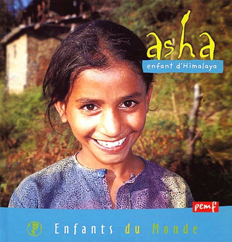 Asha, enfant d'Himalaya - Aurélien Liutkus,Céline Castelain