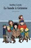 Aurélien Loncke - La bande à Grimme.