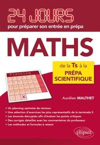 Aurélien Malthet - Mathématiques - De la Tle S à la prépa.