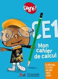 Aurélien Martinez - Mathématiques CE1 Gagné ! - Mon cahier de calcul.