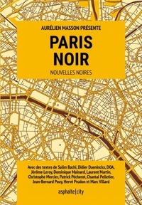 Aurélien Masson - Paris noir.