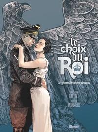 Aurélien Morinière et Jean-Claude Bartoll - Le choix du Roi Tome 2 : Manipulation de boudoir.
