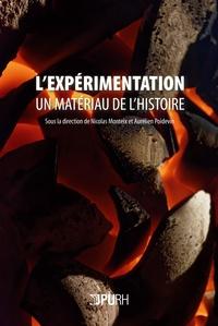 Aurélien Poidevin et Nicolas Monteix - L'expérimentation, un matériau de l'histoire.