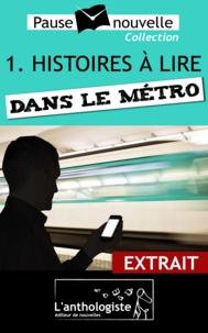 Aurélien Poilleaux et Christian Goubard - Histoires à lire dans le métro - extrait.
