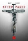 Aurélien Police et Daryl Gregory - Afterparty.