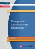 Aurélien Ragaigne - L'essentiel du management des collectivités territoriales.