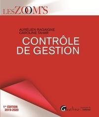 Aurélien Ragaigne et Caroline Tahar - Le contrôle de gestion.