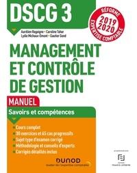 Aurélien Ragaigne et Caroline Tahar - Management et contrôle de gestion DSCG 3 - Manuel.