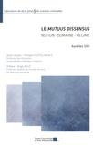 Aurélien Siri - Le mutuus dissensus - Notion, domaine, régime.