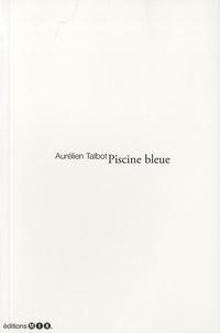 Aurélien Talbot - Piscine bleue.