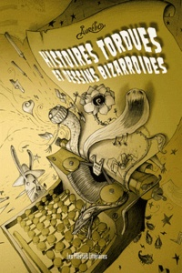 Aurélio - Histoires tordues et dessins bizarroïdes.