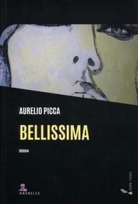 Aurelio Picca - Bellissima.