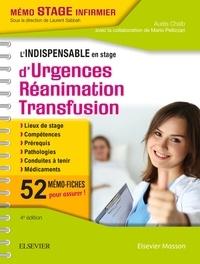 Aurès Chaib - L'indispensable en stage d'urgences, réanimation, transfusion - 52 mémo-fiches pour assurer !.