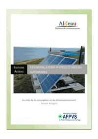 Aurian Arrigoni - Installations photovoltaïques autonomes - Les clés de la conception et du dimensionnement.