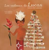 Auriane Dumortier et Sophie Dumortier - Les cadeaux de Lucas.
