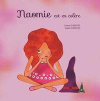 Auriane Dumortier et Sophie Dumortier - Naomie est en colère.