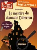 Aurielle Marlier - Le mystère du domaine Catterton - Une enquête de Harry Chuck.