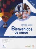 Aurora Centellas et Elena Palacios - Bienvenidos de nuevo nivel 1 - Curso de espanol - Libro del alumno.