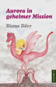 Aurora in geheimer Mission.