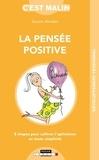Aurore Aimelet - La pensée positive, c'est malin.