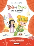 Aurore Aimelet et Catherine Aimelet-Périssol - Ysée et Croco sont en colère !.
