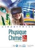 Aurore Auberix et Gérald Lafforgue - Physique-Chimie 2de Bac Pro - Livre de l'élève.
