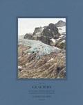 Aurore Bagarry - Glaciers - Inventaire photographique des glaciers du massif du Mont-Blanc Volume 1.
