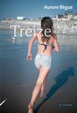 Aurore Bègue - Treize.
