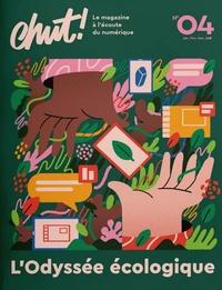 Aurore Bisicchia - Chut ! N° 4, janvier-févrie : L'Odyssée écologique.