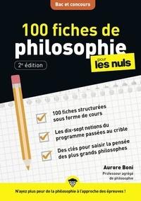 Aurore Boni - 100 fiches de philosophie pour les nuls.