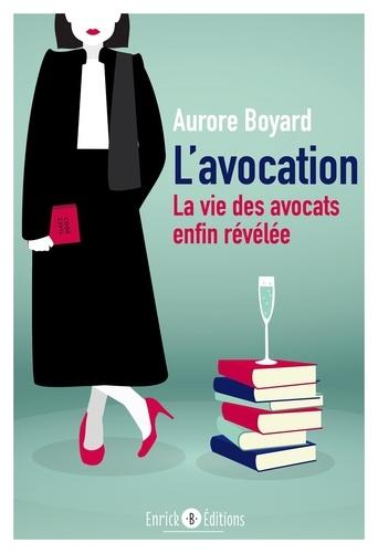 Aurore Boyard - L'avocation.