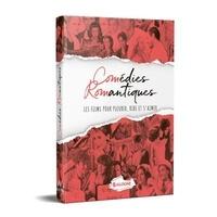 Aurore Charoy - Comédies romantiques - Les films pour pleurer, rire et s'aimer.