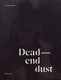 Aurore Dal Mas - Dead-end dust.