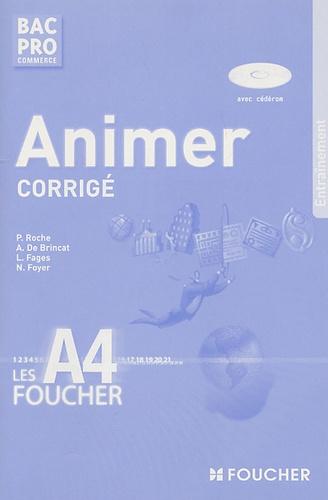 Aurore de Brincat et P Roche - Animer Bac pro commerce - Corrigé. 1 Cédérom