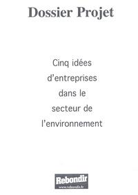 Aurore Felzine et Olivier Breton - Cinq idées d'entreprises dans le secteur de l'environnement.