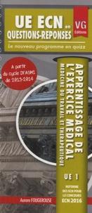 Apprentissage de l'exercice médical- Médecine du travail et thérapeutique UE 1 - Aurore Fougerouse |