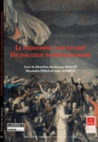 Aurore Gaillet et Nicoletta Perlo - Le phénomène constituant - Un dialogue interdisciplinaire.