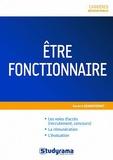 Aurore Grandvuinet - Etre fonctionnaire.