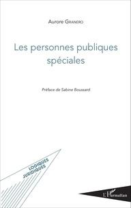 Aurore Granero - Les personnes publiques spéciales.