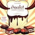 Aurore Guillemette - Le chocolat + 10 recettes insolites !.