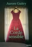 Aurore Guitry - La Corde sensible.