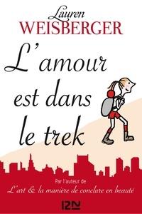 Aurore Mennella et Lauren Weisberger - L'amour est dans le trek.