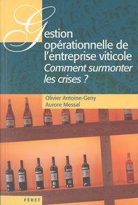 Gestion opérationnelle de lentreprise viticole - Comment surmonter les crises ?.pdf