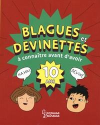 Blagues et devinettes à connaître avant d'avoir 10 ans - Aurore Meyer pdf epub