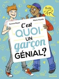 Aurore Meyer - C'est quoi un garçon génial ?.