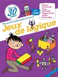 Aurore Meyer et Laurent Kling - Jeux de logique.