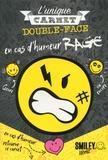 Aurore Meyer - L'unique carnet double-face - En cas d'humeur Rage / En cas d'humeur Love.