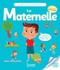 Aurore Meyer et Claire Wortemann - La maternelle.